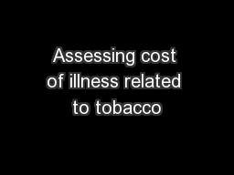 Assessing cost of illness related to tobacco