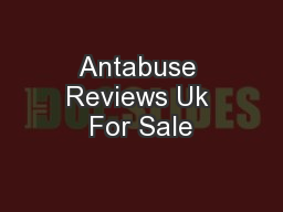 Antabuse Reviews Uk For Sale