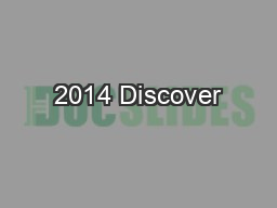 2014 Discover PowerPoint Presentation, PPT - DocSlides