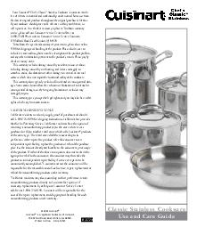 Your Cuisinart Chefs Classic Stainless Cookware is warranted to be free of defects in material and workmanship under normal home use from the date of original purchase throughout the original purchas