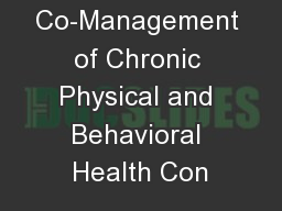 Co-Management of Chronic Physical and Behavioral Health Con