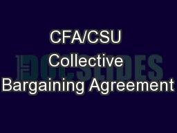 CFA/CSU Collective Bargaining Agreement
