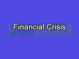 Financial Crisis PowerPoint PPT Presentation