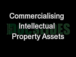 Commercialising Intellectual Property Assets
