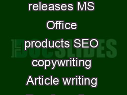 AREAS OF EXPERTISE Content creation Product de scriptions Writing press releases MS Office products SEO copywriting Article writing Proof reading Blog writing Gary White Co pywriter ERSONAL SUMMARY A