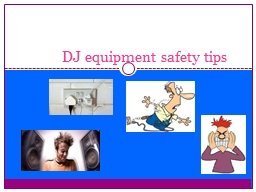 DJ equipment safety tips