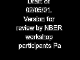 Draft of 02/05/01. Version for review by NBER workshop participants Pa