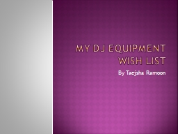 My DJ Equipment Wish List