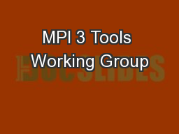 MPI 3 Tools Working Group