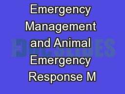 Animal Emergency Management and Animal Emergency Response M
