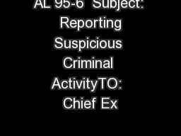 AL 95-6  Subject:  Reporting Suspicious Criminal ActivityTO:  Chief Ex