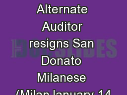 Saipem: Alternate Auditor resigns San Donato Milanese (MilanJanuary 14
