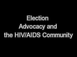 Election Advocacy and the HIV/AIDS Community