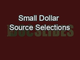 Small Dollar Source Selections
