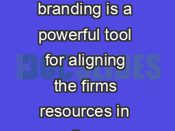 Innovative Marketing Volume  Issue    Corporate branding is a powerful tool for aligning the firms resources in th e development of strategic competitive advantage