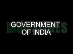 GOVERNMENT OF INDIA