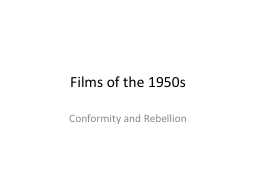 Films of the 1950s PowerPoint PPT Presentation