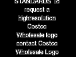 Costco Wholesale LOGO STANDARDS To request a highresolution Costco Wholesale logo contact Costco Wholesale Logo Request costcologorequestcostco