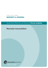 Queensland Maternity and Neonatal Clinical Guideline: Neonatal resusci