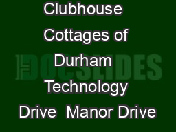 Stop ID  Clubhouse  Cottages of Durham  Technology Drive  Manor Drive