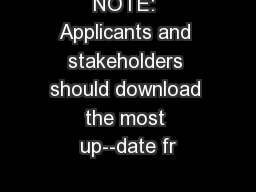 NOTE: Applicants and stakeholders should download the most up--date fr