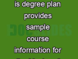 Master of Arts in Counseling GRADUATE PROGRAMS is degree plan provides sample course information for the Master of Arts in Counseling program