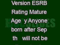 Counter WULNH Game Version Counter Strike Steam Version ESRB Rating Mature Age  y Anyone born after Sep  th   will not be allowed entry to the GF General y Competition Method   vs PowerPoint PPT Presentation