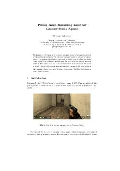 PrologBased Reasoning Layer for CounterStrike Agents Grzegorz Jaskiewicz Warsaw University of Technology The Faculty of Electronics and Information Technology ul