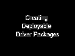 Creating Deployable Driver Packages