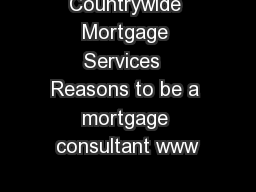 Countrywide Mortgage Services  Reasons to be a mortgage consultant www