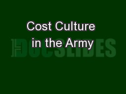 Cost Culture in the Army