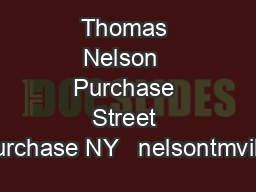 Thomas Nelson  Purchase Street Purchase NY   nelsontmville