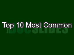Top 10 Most Common