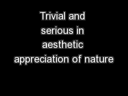Trivial and serious in aesthetic appreciation of nature