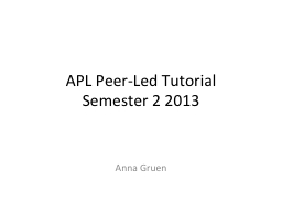 APL Peer-Led Tutorial