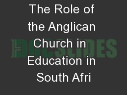 The Role of the Anglican Church in  Education in South Afri
