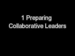 1 Preparing Collaborative Leaders PowerPoint PPT Presentation