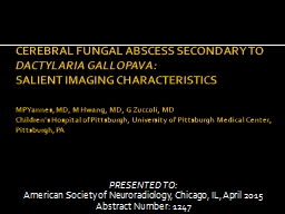 CEREBRAL FUNGAL ABSCESS SECONDARY TO