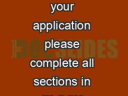 CREDIT C ARD APPLIC TION FORM For quick processing of your application please complete all sections in BLOCK LETTERS Boxes where appropriate and write N