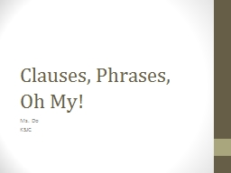 Clauses, Phrases,