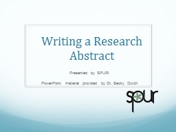 Writing a Research Abstract PowerPoint PPT Presentation