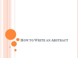 How to Write an Abstract PowerPoint PPT Presentation
