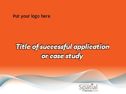 Title of successful application      or case study
