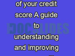Take control of your credit score A guide to understanding and improving your credit PowerPoint PPT Presentation