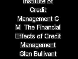 Credit Management Edited by gl n bullivant  Institute of Credit Management C M  The Financial Effects of Credit Management Glen Bullivant ddd dD W The Cost of Credit Money costs money