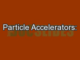 Particle Accelerators: