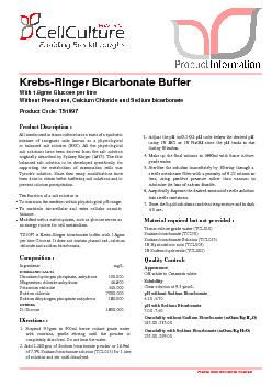 Krebs-Ringer Bicarbonate BufferWith 1.8gms Glucose per litreWithout Ca