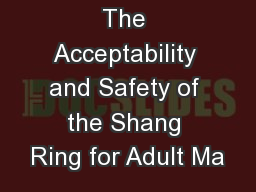 The Acceptability and Safety of the Shang Ring for Adult Ma