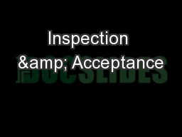 Inspection & Acceptance PowerPoint PPT Presentation