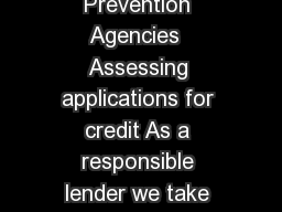 Guide to Credit Scoring Credit Reference and Fraud Prevention Agencies  Assessing applications for credit As a responsible lender we take into account your personal andor business circumstances when